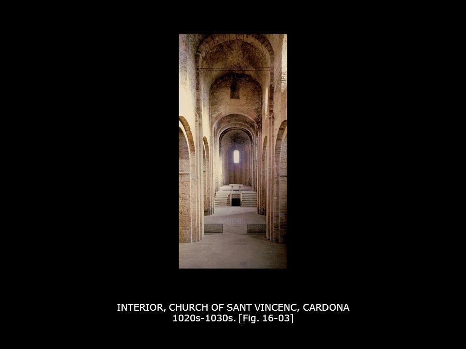 INTERIOR, CHURCH OF SANT VINCENC, CARDONA 1020s-1030s. [Fig. 16-03]